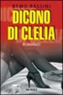 Dicono di Clelia - Remo Bassini - copertina