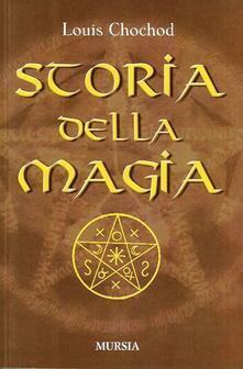 Storia della magia - Louis Chochod - copertina