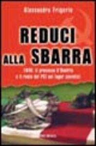 Libro Reduci alla sbarra Alessandro Frigerio