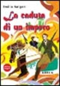Foto Cover di La caduta di un impero, Libro di Emilio Salgari, edito da Ugo Mursia Editore