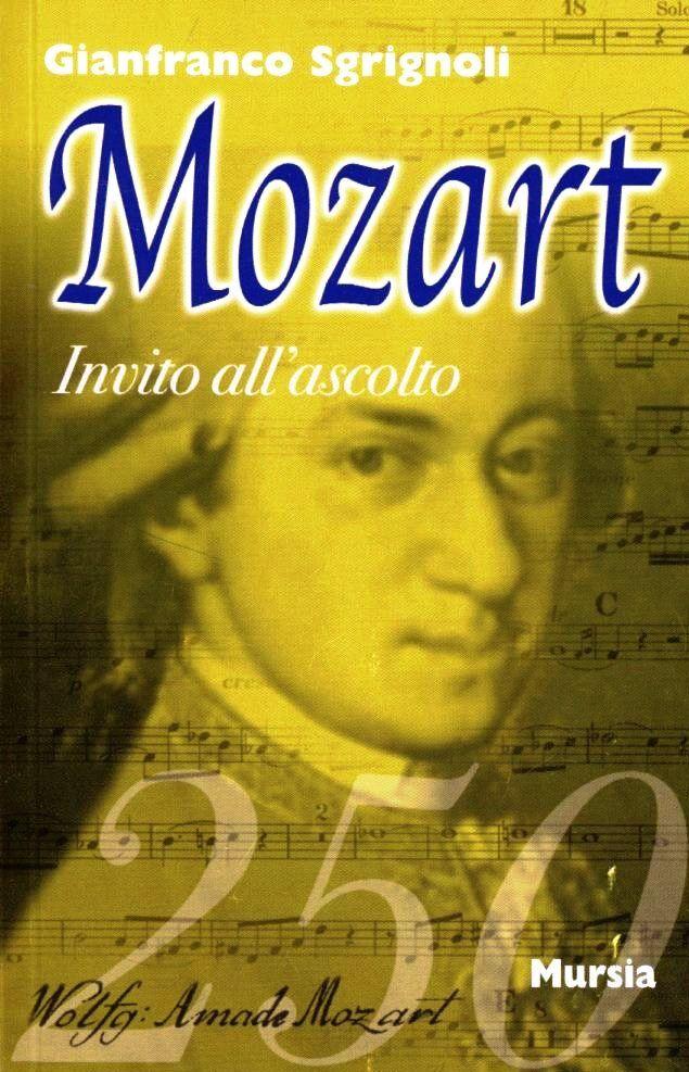 Invito all'ascolto di Wolfgang Amadeus Mozart