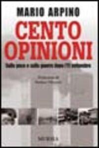 Cento opinioni. Sulla pace e sulla guerra dopo l'11 settembre