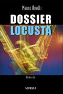 Dossier Locusta - Mauro Anelli - copertina