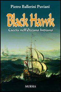 Black Hawk. Caccia nell'Oceano Indiano
