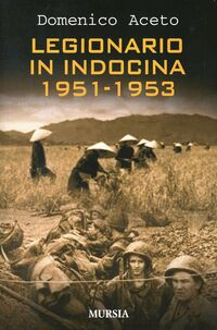 Legionario in Indocina 1951-1953