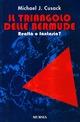 Il triangolo delle Bermude. Realtà o fantasia?