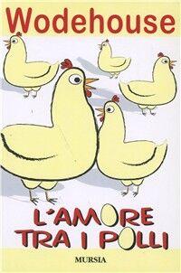 L' amore tra i polli