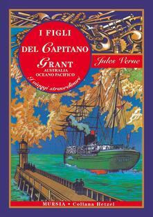 I figli del capitano Grant. Vol. 2  Australia, Oceano Pacifico - Jules Verne - copertina