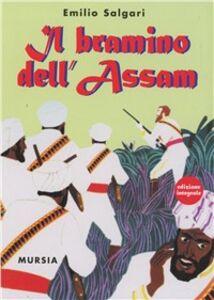 Libro Il bramino dell'Assam Emilio Salgari