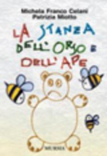 La stanza dell'orso e dell'ape