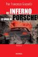 All'inferno ci vado in Porsche