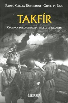 Steamcon.it Takfir. Cronaca dell'ultima battaglia di Alamein Image