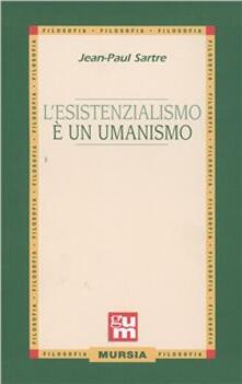 L' esistenzialismo è un umanismo - Jean-Paul Sartre - copertina