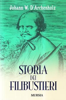 Storia dei filibustieri - Johann W. D'Archenholz - copertina