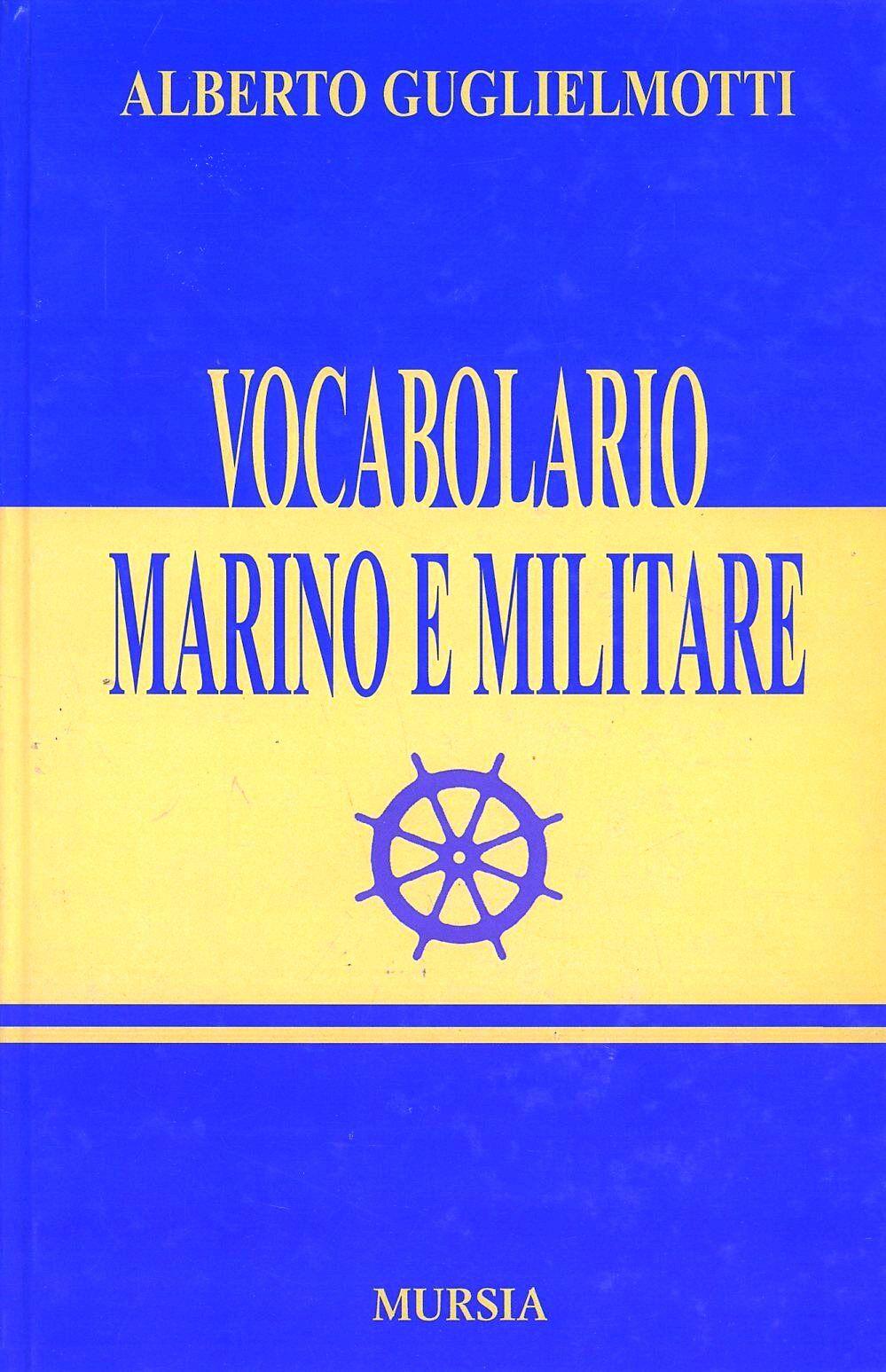 Vocabolario marino e militare (rist. anast. Roma, 1898)