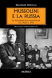 Mussolini e la Russia - Manfredi Martelli - copertina