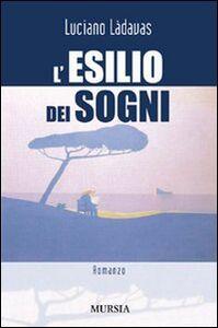 Libro L' esilio dei sogni Luciano Làdavas