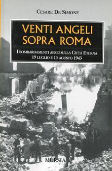 Vitalitart.it Venti angeli sopra Roma. I bombardamenti aerei sulla città eterna (il 19 luglio e il 13 agosto 1943) Image