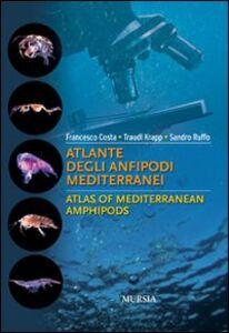 Atlante degli anfipodi mediterranei. Ediz. italiana e inglese