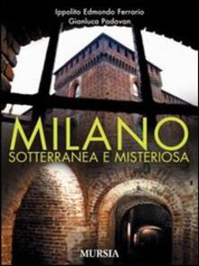 Winniearcher.com Milano sotterranea e misteriosa Image