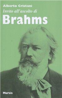 Invito all'ascolto di Brahms
