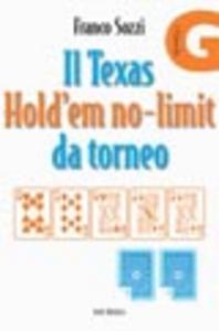 Libro Il Texas Hold'em no-limit da torneo Franco Sozzi