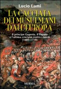 La cacciata dei musulmani dall'Europa