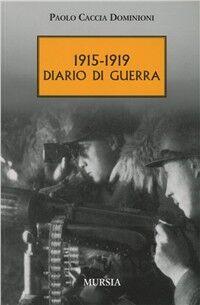 1915-1919. Diario di guerra
