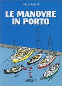 Le manovre in porto