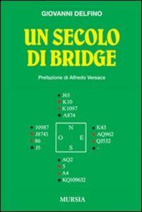 Un secolo di bridge