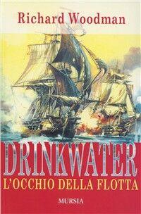 Drinkwater. L'occhio della flotta