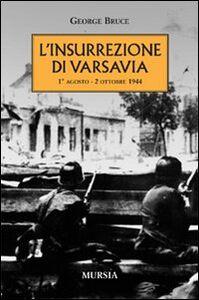 L' insurrezione di Varsavia (1° agosto-2 ottobre 1944)