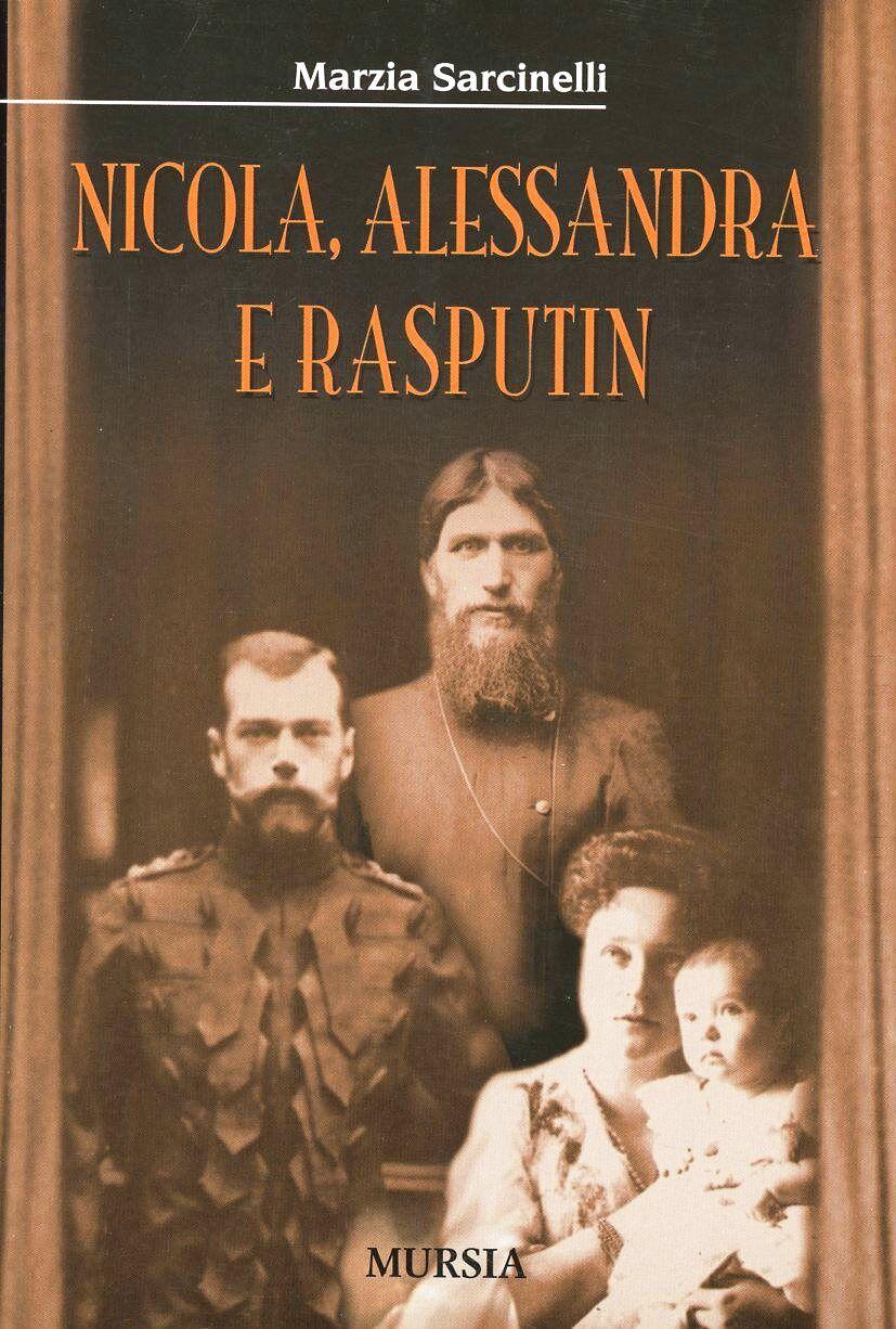 Nicola, Alessandra e Rasputin