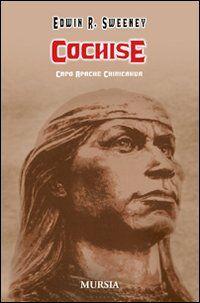 Cochise. Capo Apache Chiricahua
