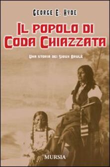Capturtokyoedition.it Il popolo di Coda Chiazzata. Una storia dei Sioux Brulé Image