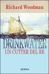 Drinkwater. Un cutter del re