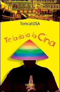 Te la do io la Cina