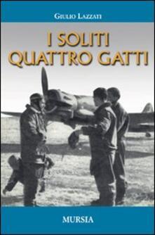 I soliti quattro gatti - Giulio Lazzati - copertina
