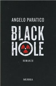 Libro Black hole Angelo Paratico