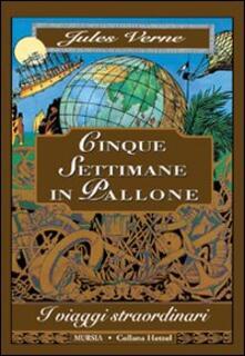 Cinque settimane in pallone - Jules Verne - copertina