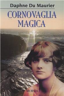 Cornovaglia magica - Daphne Du Maurier - copertina