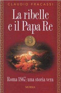 La ribelle e il papa re