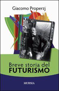 Breve storia del futurismo