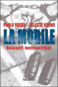 La mobile. Racconti metropolitani
