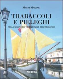 Amatigota.it Trabaccoli e pieleghi nella marineria tradizionale dell'Adriatico Image