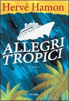 Allegri tropici - Hervé Hamon - copertina