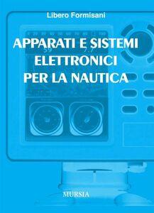 Libro Apparati e sistemi elettronici per la nautica Libero Formisani