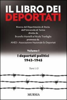 Il libro dei deportati. Vol. 1: I deportati politici 1943-1945..pdf