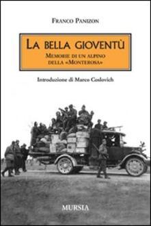 La bella gioventù. Memorie di un alpino della «Monterosa».pdf