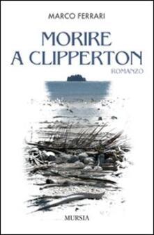 Morire a Clipperton - Marco Ferrari - copertina